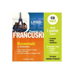 Powiedz To! Francuski Rozmówki ze Słowniczkiem + MP3