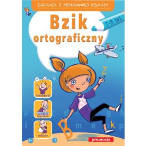 Bzik ortograficzny. 7-9 lat. Oprawa miękka. 2011