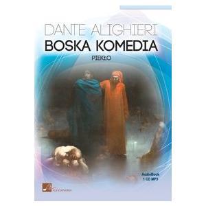 Boska Komedia. Piekło. Audiobook