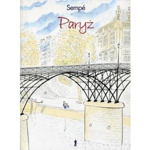 Paryż. Jean Jacques Sempe /opowieść graficzna/