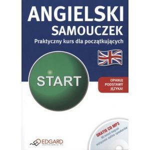 Angielski. Samouczek. Praktyczny Kurs Dla Początkujących