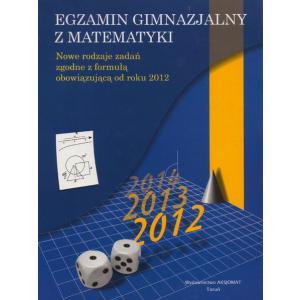 Egzamin Gimnazjalny z Matematyki  Nowe Rodzaje Zadań Zgodne z Formułą Obowiązującą Od Roku 2012