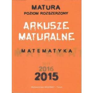 Arkusze Maturalne Matematyka 2015. Poziom Rozszerzony