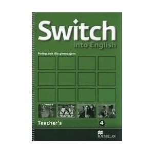 Switch Into English 4.   Książka Nauczyciela
