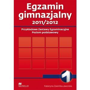 Egzamin Gimnazjalny 1. Przykładowe Zestawy Egzaminacyjne. 2011/2012