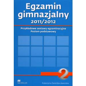 Egzamin Gimnazjalny 2. Przykładowe Zestawy Egzaminacyjne. 2011/2012