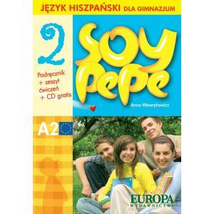 Soy Pepe 2. Podręcznik z Ćwiczeniami + CD