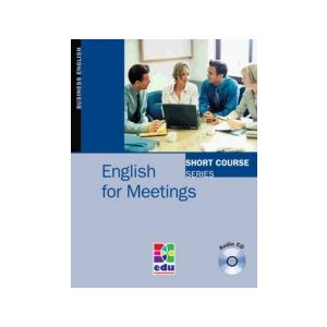English For Meetings. Short Course Series + CD