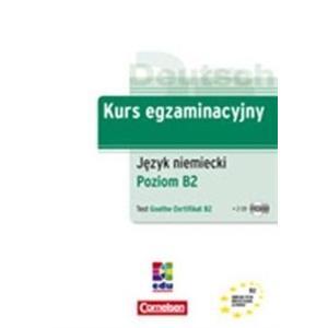 Test Goethe-Zertifikat. Poziom B2. Podręcznik + CD