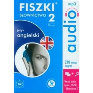 FISZKI audio. Słownictwo 2. Język Angielski