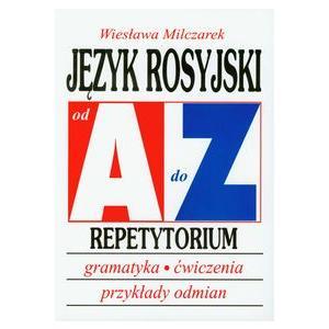 Język Rosyjski. Od A do Z. Repetytorium