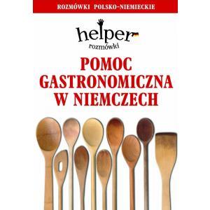 Rozmówki Pomoc Gastronomiczna w Niemczech