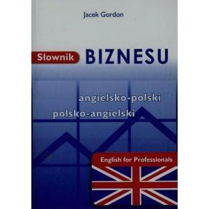 Słownik Biznesu Angielsko-Polsko-Angielski