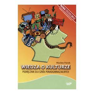 Wiedza o kulturze podręcznik dla Szkół Ponadgimnazjalnych (Panek) wyd.2015