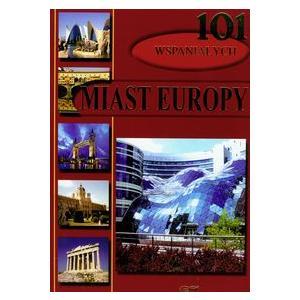 101 wspaniałych miast Europy