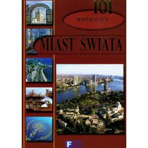 101 wspaniałych miast świata