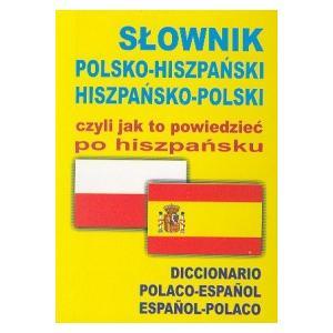 Słownik polsko-hiszpański-polski - miękka oprawa