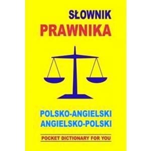 Słownik Prawnika Polsko-Angielski Angielsko-Polski