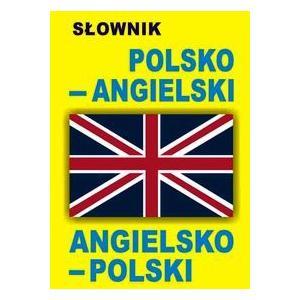 Słownik polsko-angielski angielsko-polski. Opr. miękka