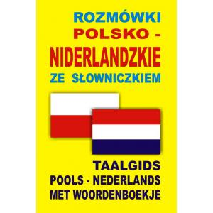 Rozmówki Polsko-Niderlandzkie ze Słowniczkiem