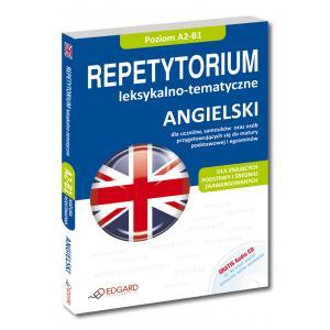 Angielski. Repetytorium Leksykalno-Tematyczne. Dla Znających Podstawy i Średnio Zaawansowanych + CD