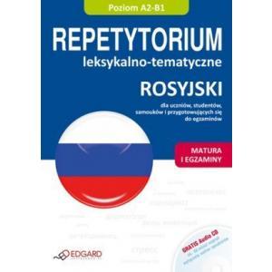 Rosyjski. Repetytorium Leksykalno-Tematyczne   Matura i Egzaminy