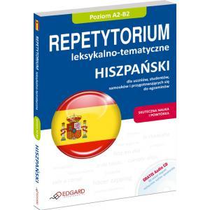 Hiszpański. Repetytorium Leksykalno-Tematyczne A2-B2 + CD