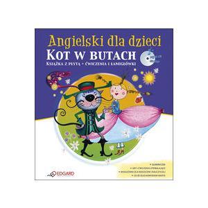 Angielski Dla Dzieci. Kot w Butach. Ćwiczenia i Łamigłówki.