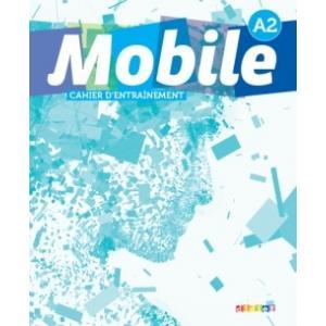 Mobile A2. Zeszyt ćwiczeń dla szkół ponagimnazjalnych