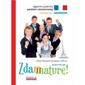 Zdam Maturę! Matura 2015. Język Francuski. Egzamin Pisemny. Poziom Rozszerzony + CD