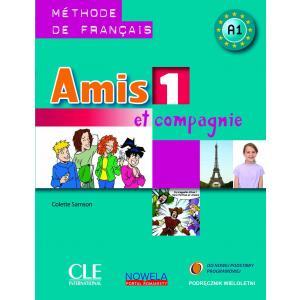 Amis et Compagnie 1. Podręcznik Wieloletni + CD