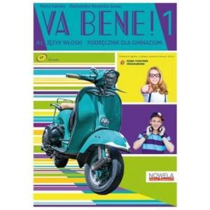 Va Bene! 1 +CD audio (podręcznik wieloletni)