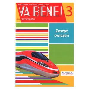 Va Bene! 3. Materiał Ćwiczeniowy do Podręcznika Wieloletniego