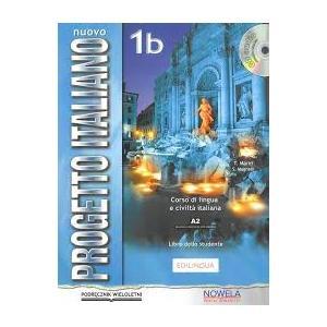 Nuovo Progetto Italiano 1B. Podręcznik Wieloletni + CD