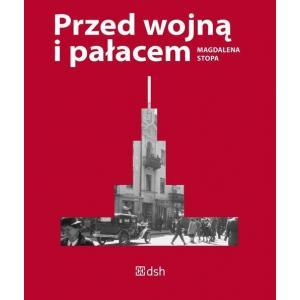Przed wojną i pałacem /varsaviana/