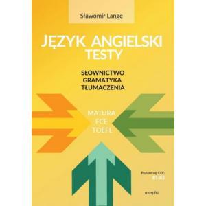 Język Angielski Testy: Słownictwo, Gramatyka, Tłumaczenia B1-B2