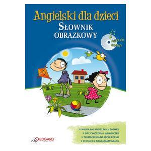 Angielski dla Dzieci.   Słownik Obrazkowy + CD