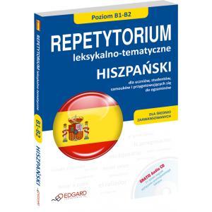 Hiszpański. Repetytorium Leksykalno-Tematyczne B1-B2 + CD