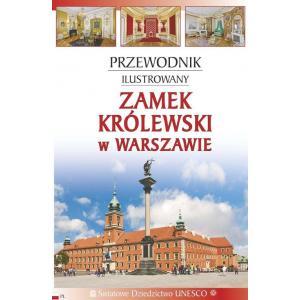 Przewodnik ilustrowany. Zamek Królewski /varsaviana/