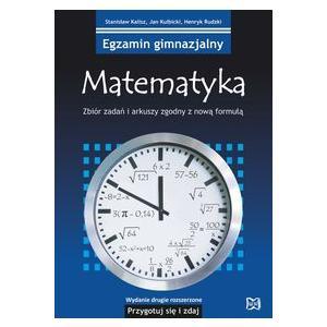 Egzamin gimnazjalny. Matematyka. Zabiór zadań i arkuszy