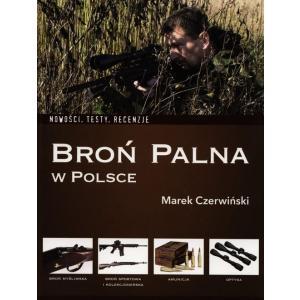 Broń palna w Polsce. Nowości, testy, recenzje