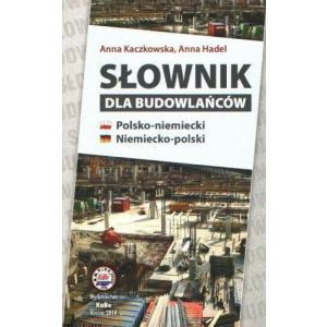 Słownik dla Budowlańców Polsko-Niemiecko-Polski