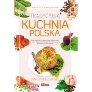 Tradycyjna Kuchnia Polska. Dobra Kuchnia