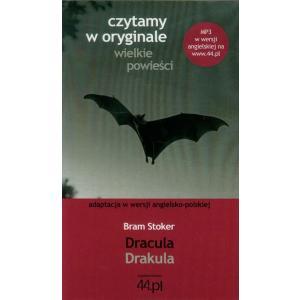 Czytamy w oryginale. Wielkie Powieści. Wersja Polsko-Angielska. Drakula. Dracula