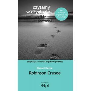 Czytamy w Oryginale. Wielkie Powieści. Wersje Polsko-Angielskie Robinson Crusoe