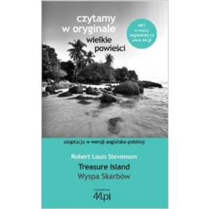 Czytamy w Oryginale. Wielkie Powieści. Wersja Polsko-Angielskie. Wyspa Skarbów. Treasure Island