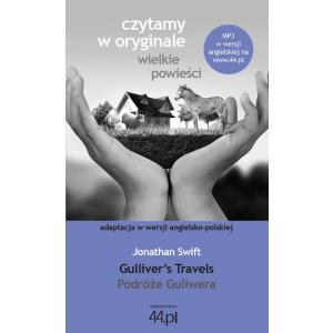 Czytamy w Oryginale. Wielkie Powieści. Wersja Polsko-Angielska. Podróże Guliwera. Gulliver's Travels
