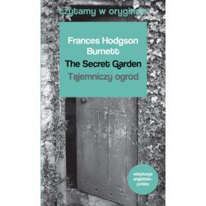 Czytamy w Oryginale. The Secret Garden. Tajemniczy Ogród