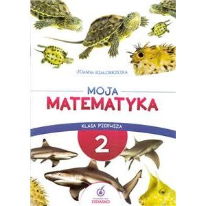 Moja matematyka cz.2 klasa 1