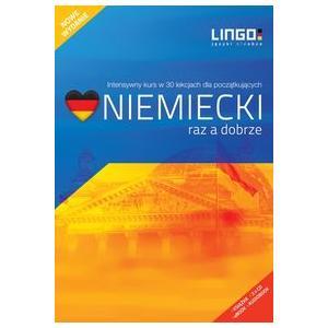 Lingo Raz a Dobrze - Niemiecki Intensywny kurs w 30 lekcjach dla początkujących wyd. 2012